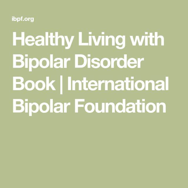 7 best bipolar images on pinterest bipolar bipolar disorder and healthy living with bipolar disorder book international bipolar foundation fandeluxe Choice Image