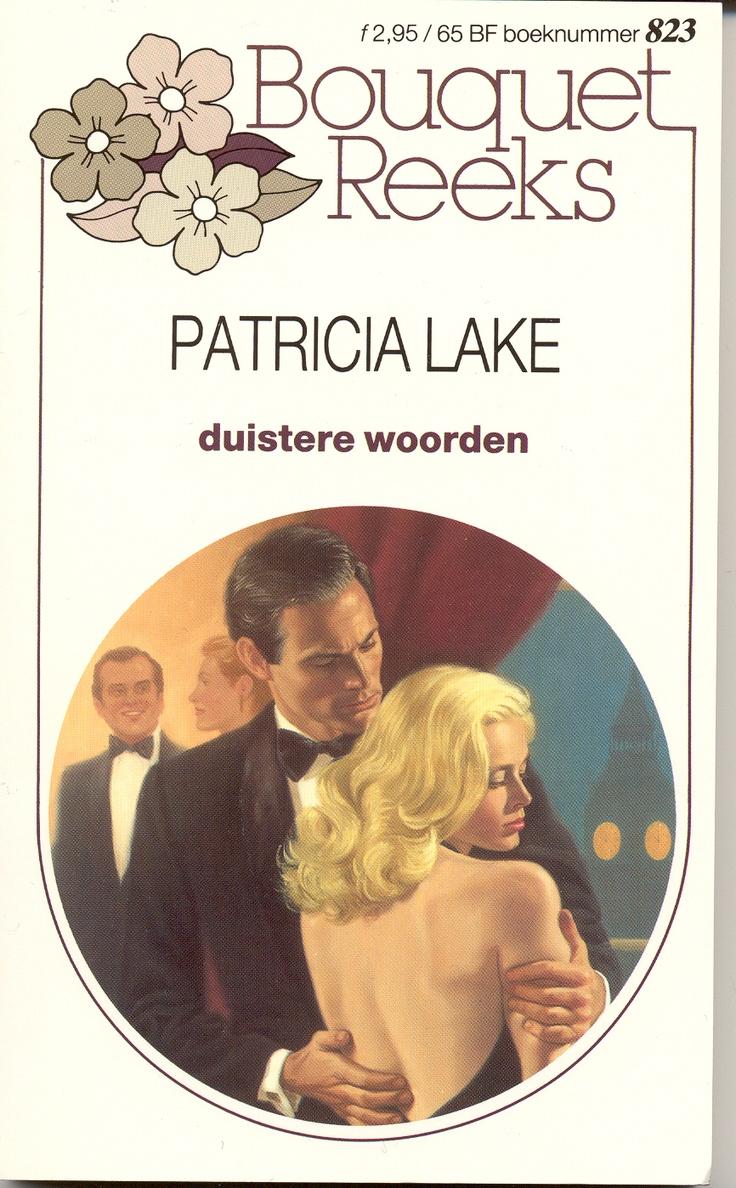 Harlequin - Bouquet - Patricia Lake - Duistere woorden. #harlequin #bouquet #bouquetreeks #vintage #boeken #covers #patricialake