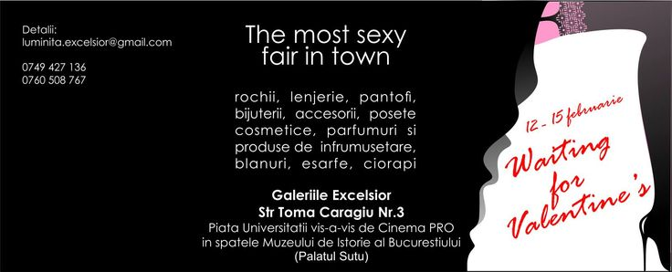 THE MOST SEXY FAIR IN BUCHAREST FOR VALENTINE'S DAY!