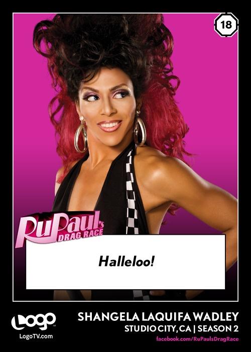 It's Shangela's Trading Card from RuPaul's Drag Race. #18! WERK