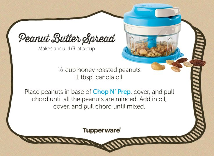 Create your own homemade, crunchy peanut butter spread with Tupperware's Chop 'N Prep Chef!