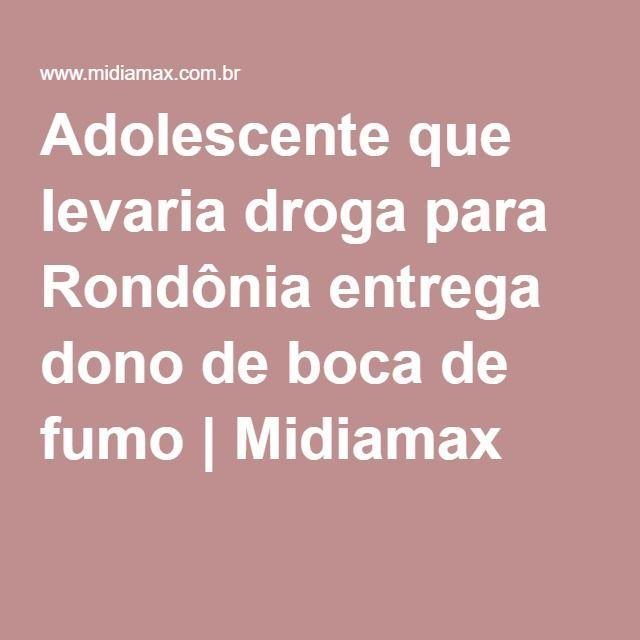 Adolescente que levaria droga para Rondônia entrega dono de boca de fumo | Midiamax
