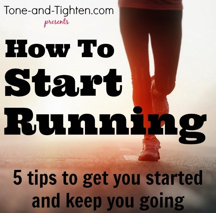 How to start running- 5 tips to help you get started and keep you going from Tone-and-Tighten.com