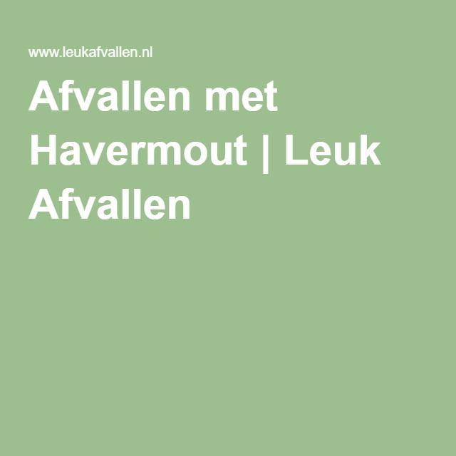 Afvallen met Havermout | Leuk Afvallen