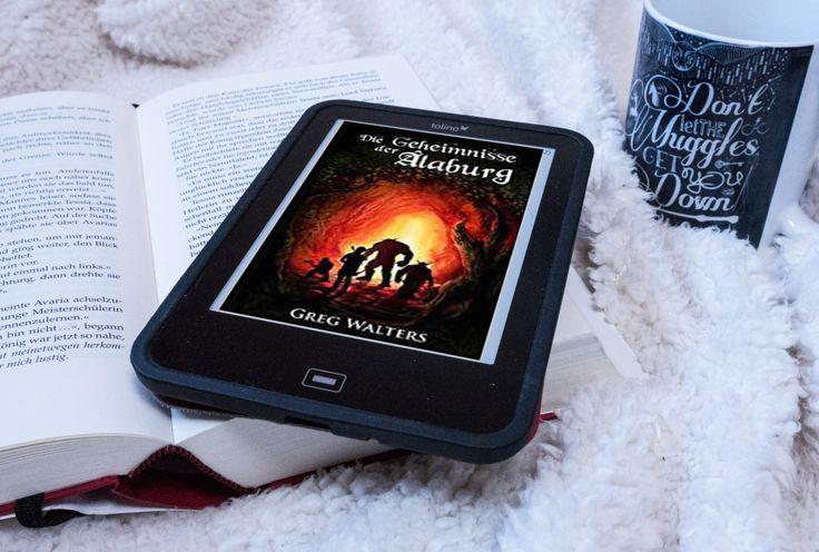 Eine Geschichte voller Freundschaft, Mut und Magie. Ein richtiges Abenteuer. Rezension zu Die Geheimnisse der Alaburg, Band 1 der Farbseher-Saga von Greg Walters