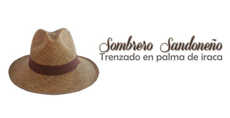 Sombrero Sandoneño, elaborado por artesanos del municipio de Sandoná en el departamento de Nariño.