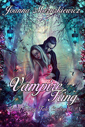 Vampire King (Adult Fairy Tale, Cinderella #1) by Joanna ... https://www.amazon.com/dp/B06ZXVPL58/ref=cm_sw_r_pi_dp_x_cDh.ybW4MMXG5