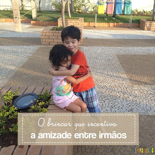 O sentimento de amizade é importante de ser valorizado entre os irmãos. E as brincadeiras podem ajudar a desenvolver o respeito e o companheirismo deles