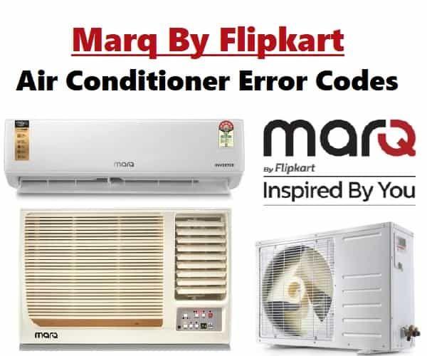 Marq By Flipkart Air Conditioner Error Codes Error Code Coding Air Conditioner