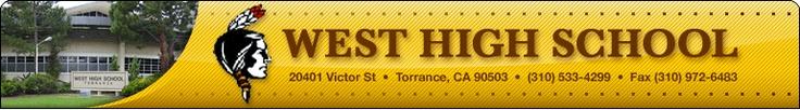 West High School - Torrance    Still proud to be a Warrior!