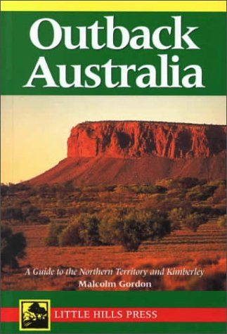 Outback Australia: A Guide to the Northern Territory « LibraryUserGroup.com – The Library of Library User Group