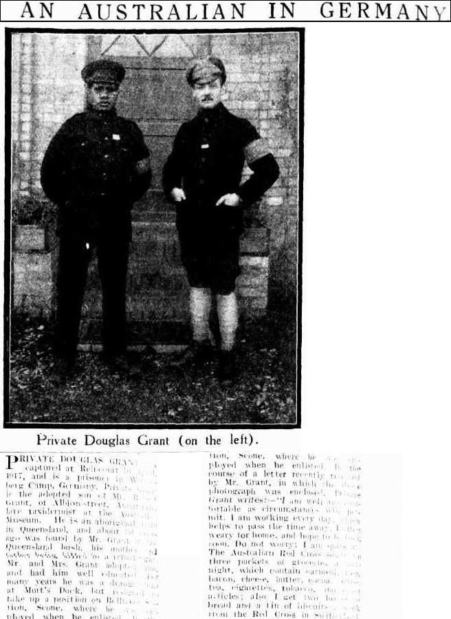 "Private Douglas Grant.  POW in Germany, WW1. Beside him is the Russian interpreter ""who is very kind to me."" Sydney Mail (NSW : 1912 - 1938), Wednesday 20 March 1918, page 24"
