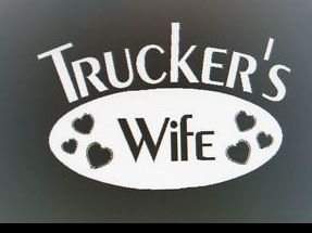 Proud wife of a truck driver <3