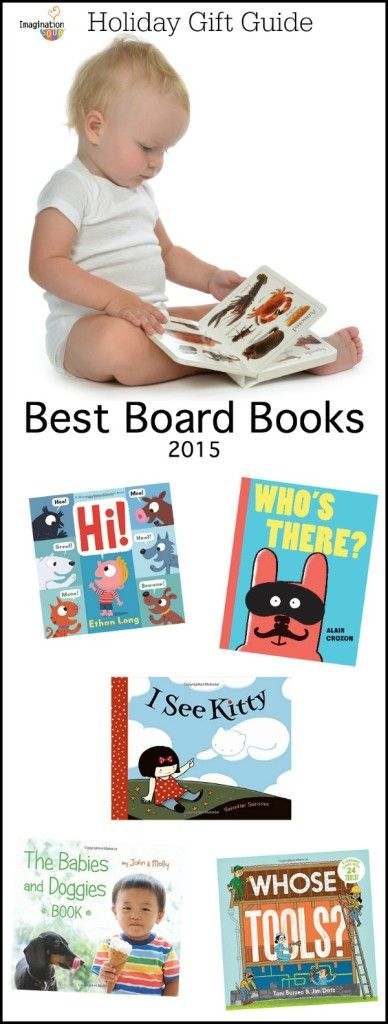 Best Children's Board Books, 2015 -- these are adorable titles that will make great gifts for baby showers and the holidays!