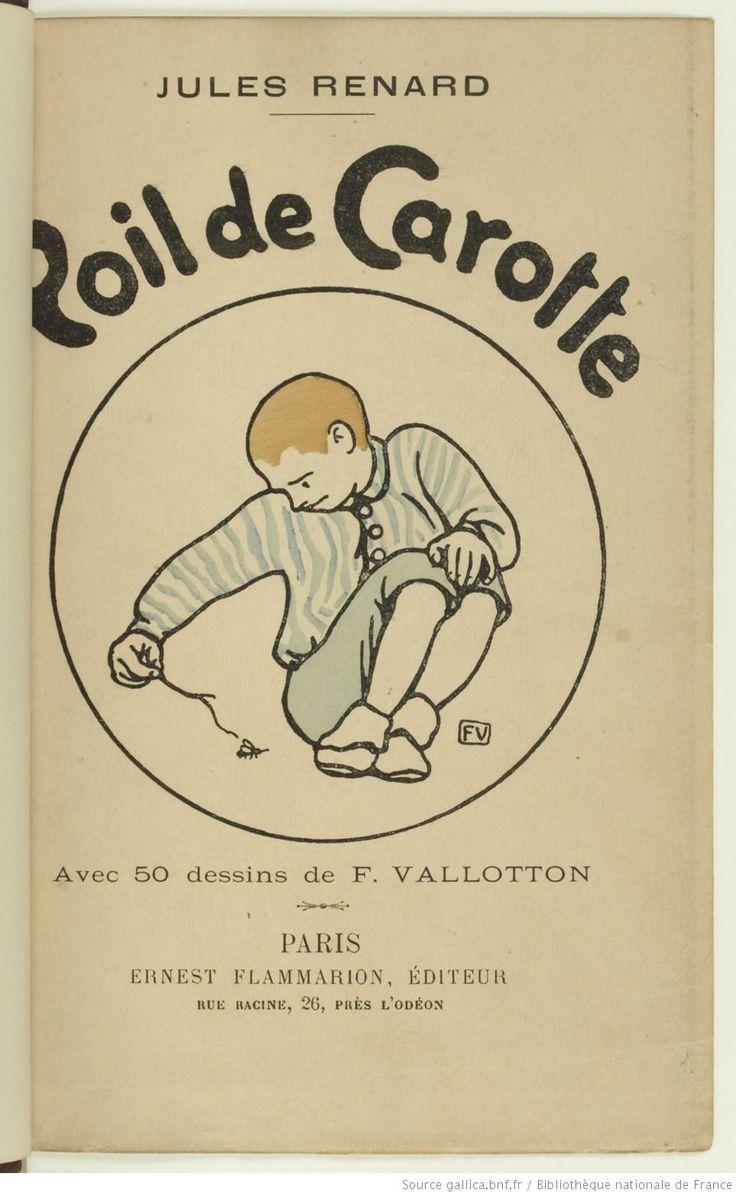 Poil de carotte / Jules Renard ; avec 50 dessins de F. Vallotton, 1902