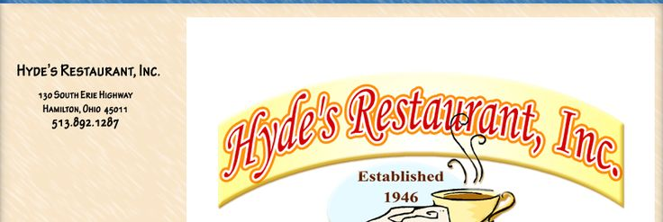 Hyde's Restaurant -- 130 South Erie Highway, Hamilton, OH  45011 (513.892.1287)