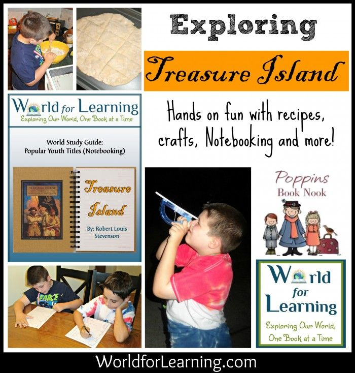 Explore Robert Louis Stevenson's classic pirate adventure, Treasure Island, with hands-on activities, recipes, notebooking pages and more! - World for Learning