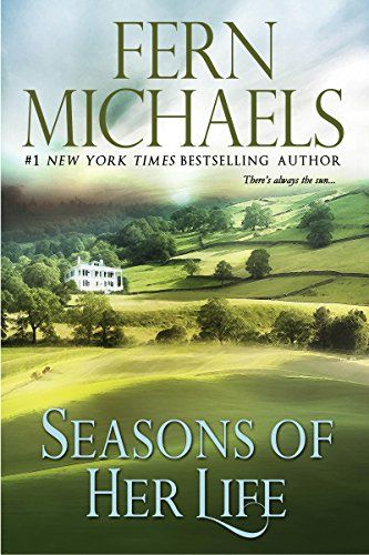 """Seasons of Her Life"" by Fern Michaels - http://www.justkindlebooks.com/seasons-of-her-life-by-fern-michaels/"