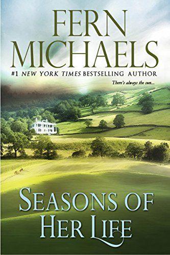 """Seasons of Her Life"" by Fern Michaels - http://www.justkindlebooks.com/seasons-of-her-life-by-fern-michaels/"