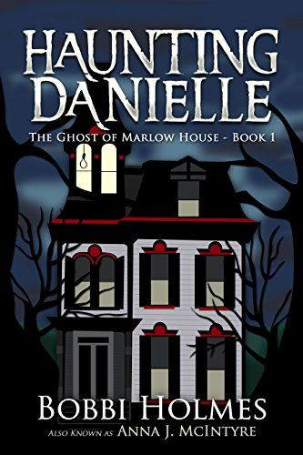 The Ghost of Marlow House (Haunting Danielle Book 1) - Kindle edition by Bobbi Holmes, Anna J. McIntyre, Elizabeth Mackey. Paranormal Romance Kindle eBooks @ Amazon.com.
