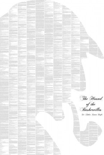 A poster of the entire text of Sir Arthur Conan Doyle's The Hound of the Baskervilles.