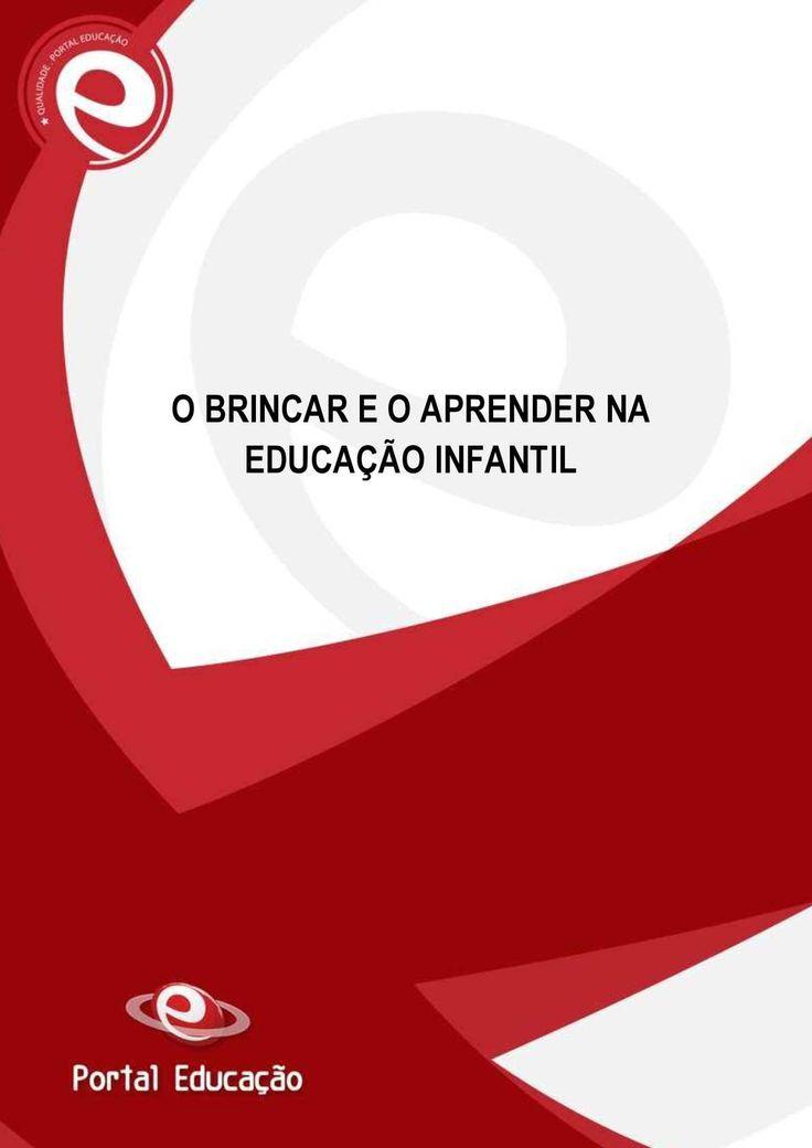 DOCÊNCIA EM SAÚDE O BRINCAR E O APRENDER NA EDUCAÇÃO INFANTIL