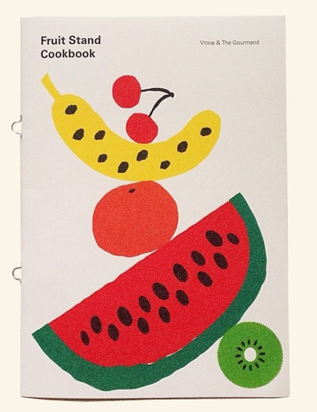 Fruit Stand Cookbook by Vitsœ and The Gourmand.