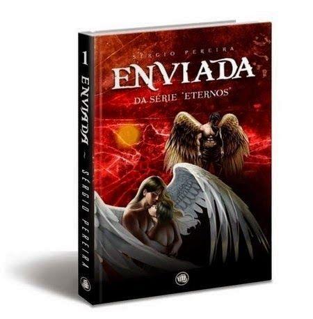 """Resenha: Livro Enviada da série """"Eternos"""" - Sérgio Pereira"""