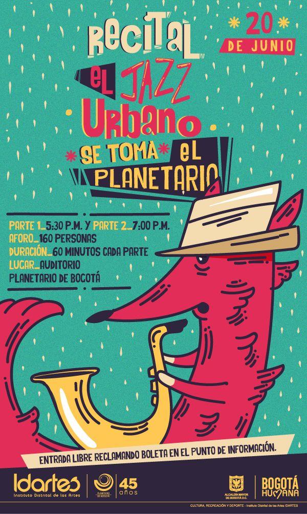 Flyer Digital Recital El Jazz Urbano se toma el Planetario. Diseño/ Ilustración: Cristian Hernandez. Bogotá, 2015.