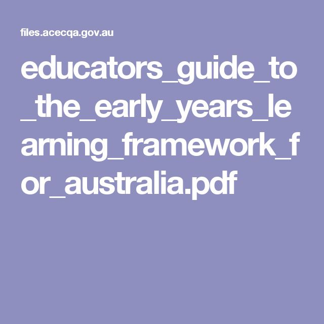 educators_guide_to_the_early_years_learning_framework_for_australia.pdf