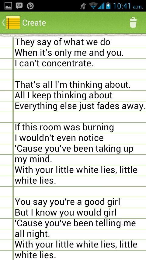 Little white lies lyrics pg 2