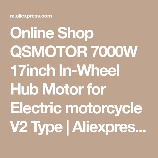 Online Shop QSMOTOR 7000W 17inch In-Wheel Hub Motor for Electric motorcycle V2 Type | Aliexpress Mobile