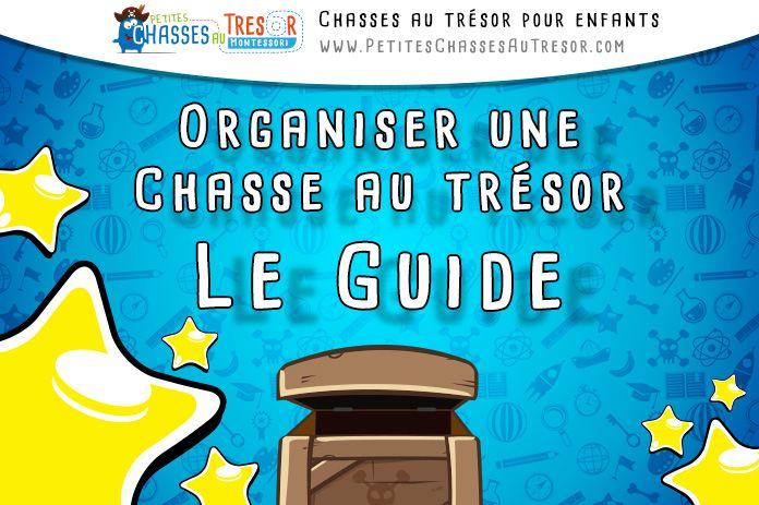 Organiser une chasse au trésor pour les enfants, trouver des idées d'indices, d'énigmes et de défis ! Voici le guide pour organiser une chasse au trésor :