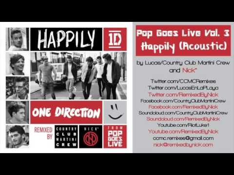 STOP WHAT YOU'RE DOING AND WATCH THIS RIGHT NOW. YOU WONT REGRET IT, I PROMISE▶ One Direction - Happily [Acoustic] - YouTube