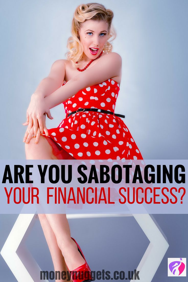 Are you sabotaging your financial success? Here are top tips to help you attain financial independence and the freedom you deserve.