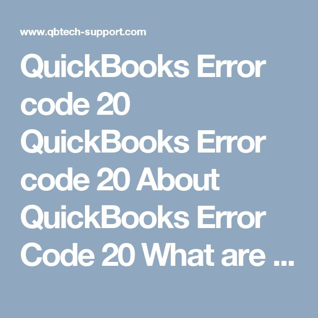 QuickBooks Error code 20  QuickBooks Error code 20     About QuickBooks Error Code 20  What are the causes for QuickBooks Error Code 20  Fix QuickBooks Error code 20  Causes :   QBPrint File is Damaged. Microsoft XPS document writer is corrupt. Printer Spooler Service Problems. Other Windows Component Corruption. Prerequisites :   Microsoft XPS Document Writer Drivers. Quickbooks Installation Disk. Various solutions to fix QuickBooks Error 20  QuickBooks Error code 20