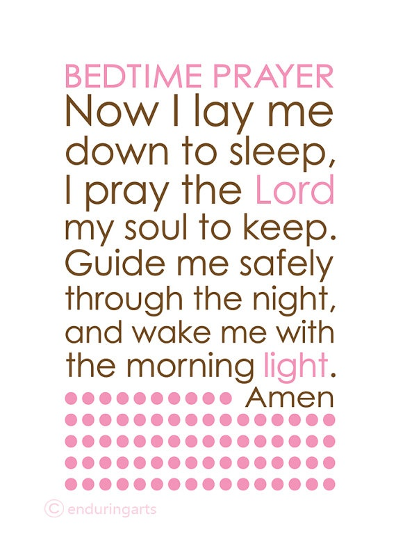 Bedtime prayer Now I Lay Me Down to Sleep.. Want to make this for both my kids room..
