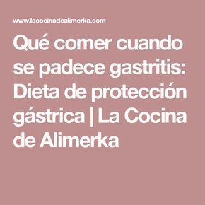 Qué comer cuando se padece gastritis: Dieta de protección gástrica | La Cocina de Alimerka
