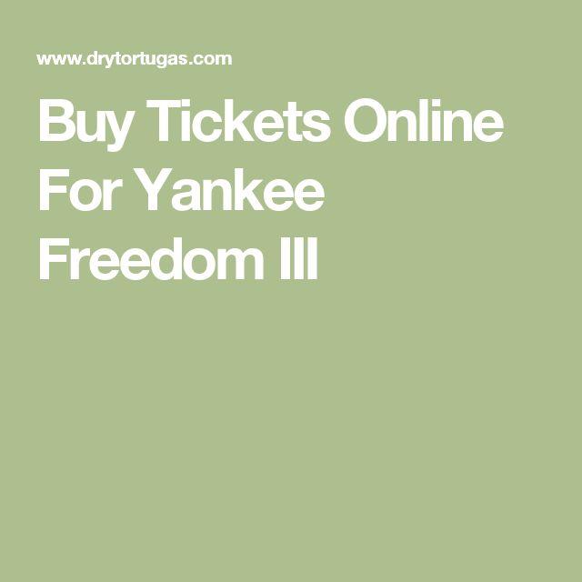 Buy Tickets Online For Yankee Freedom III