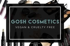 GOSH Cosmetics' Vegan Product List | Elephant In The Room