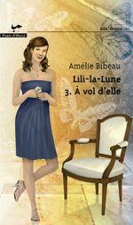 Lili la lune - T.3 À vol d'aile - Amélie Bibeau, Vents d'Ouest - Roman ADO 270 pages