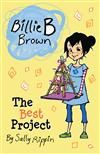 EPUB - Available (Read Online) - Billie B Brown: The Best Project by Sally Rippin