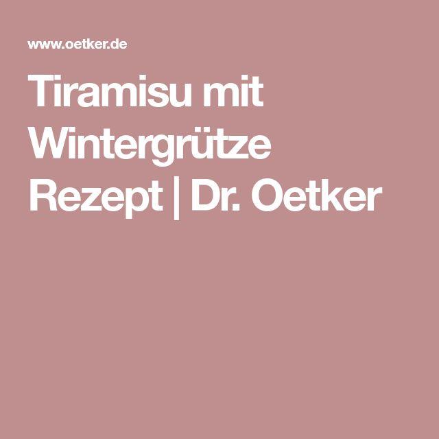 Tiramisu mit Wintergrütze Rezept | Dr. Oetker