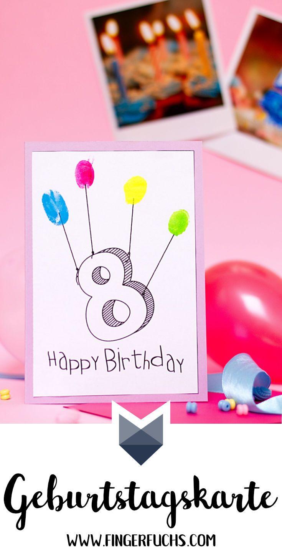 Diy Fingerabdruck Geburtstagskarten Geburtstagskarte Basteln
