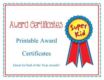 Printable Award Certificates  Great for End of the Year awards!  Included are 10 specific awards and also 2 basic generic awards that you could use for anything... Most Athletic, Most Respectful, Most Responsible, Most Friendly, Most Trustworthy, Most Creative, Most Cheerful, Most Generous, Most Humorous, Most Artistic, 2 Super Kid Awards