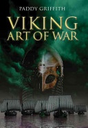 The real deal on Viking warfare, weapons, ships & strategy by War Studies lecturer from Royal Military Academy Sandhurst