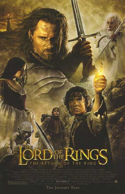 Lord of the Rings: Return of the King. Directed by Peter Jackson. Starring Elijah Wood, Ian McKellen, Viggo Mortensen, Sean Astin & Orlando Bloom