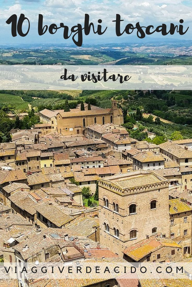 10 borghi da visitare in Toscana