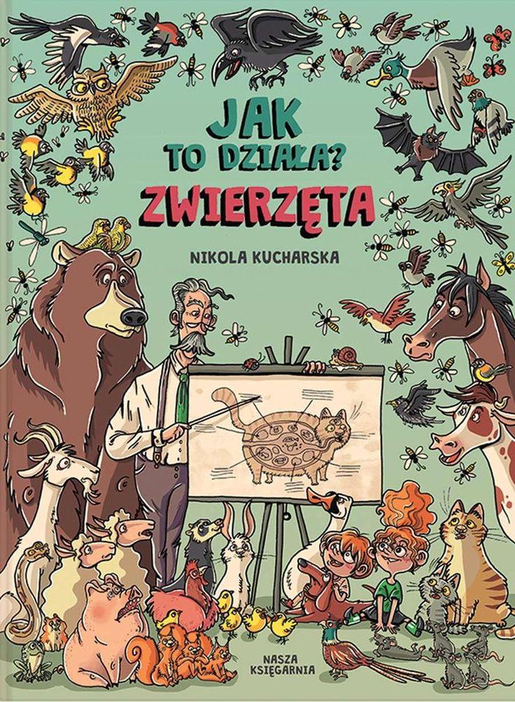 Jak To Działa? Zwierzęta - Nikola Kucharska już od 18,23 zł - od 18,23 zł, porównanie cen w 24 sklepach. Zobacz inne Literatura dla dzieci i młodzieży, najtańsze i najlepsze oferty, opinie..