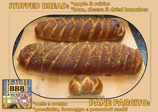 Sweet and That's it: Stuffed Bread Sweet & Savoury - Pane Farcito Dolce e Salato